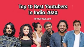 Top 10 Best Youtubers In India 2020