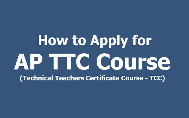 How to Apply for AP TTC Technical Teachers Certificate Summer training course (TCC) 2019