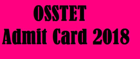 OSSTET Admit Card 2018