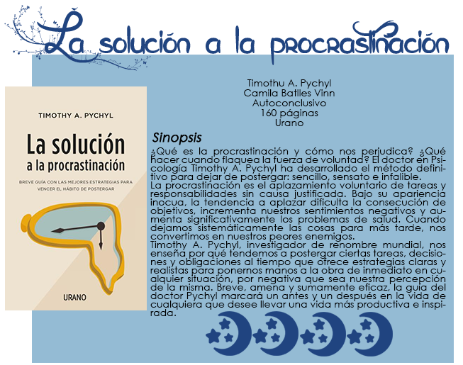 https://sonambulaquenodespierta.blogspot.com/2019/10/resena-la-solucion-la-procrastinacion.html