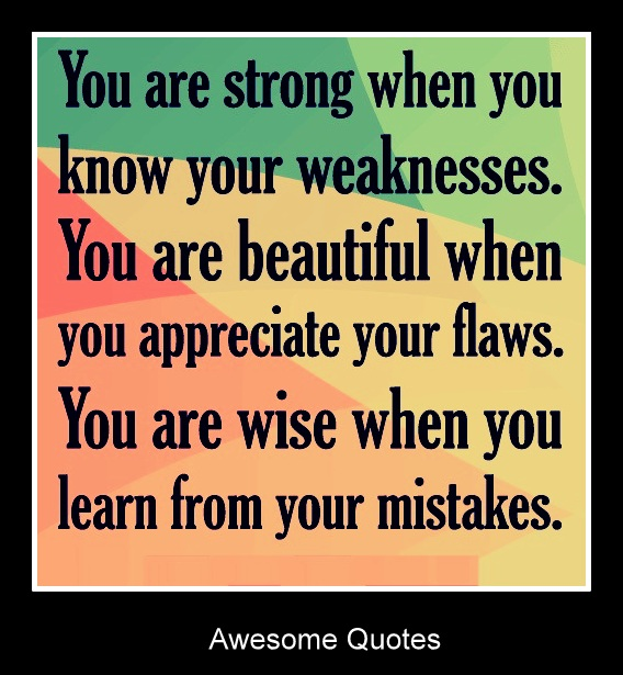 Awesome Quotes: You Are Strong When You Know Your