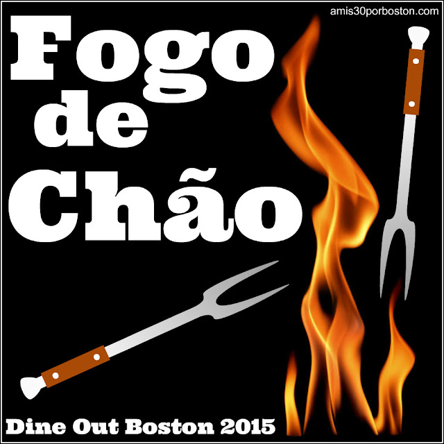 Dine Out Boston Agosto 2015: Fogo De Chao