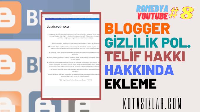Blogger Gizlilik Politikası Telif Hakkı Hakkında Bölümü Ekleme 2021
