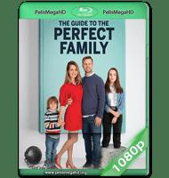 GUÍA PARA LA FAMILIA PERFECTA (2021) WEB-DL 1080P HD MKV ESPAÑOL LATINO