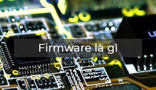 firmware-la-gi