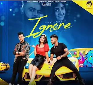 IGNORE Lyrics - Ayush Talniya x Indeep Bakshi