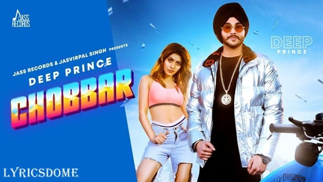 Chobbar Lyrics - Deep Prince