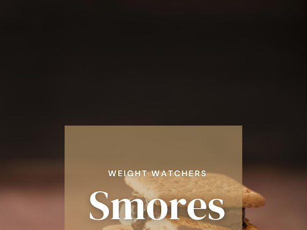 Low WW Point S'mores Recipe | National S'mores Day