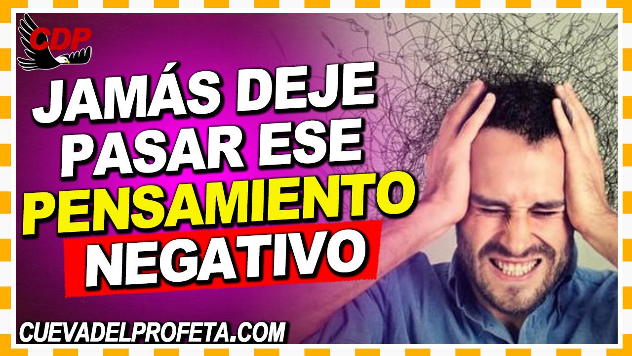 Jamás deje pasar ese pensamiento negativo - William Branham en Español