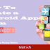 How To Create A Mobile App From Website
