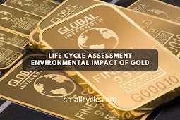Life Cycle Assessment Environmental Impact of Gold