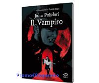Logo Vinci gratis una delle copie del libro ''Il Vampiro'' di John Polidori