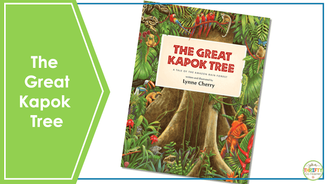 Looking for Earth Day books for upper elementary? Check out The Great Kapok Tree.