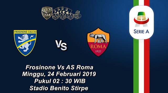 Prediksi Frosinone Vs AS Roma, Minggu 24 Februari 2019 Pukul 02:30 WIB