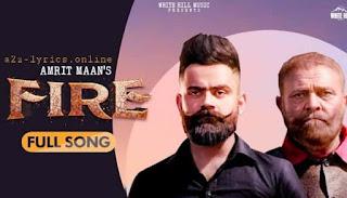 फायर Fire Lyrics in Hindi - Amrit Maan