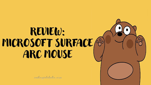 Review Microsoft Surface Arc Mouse