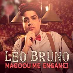 Baixar Magoou Me Enganei - Léo Bruno MP3