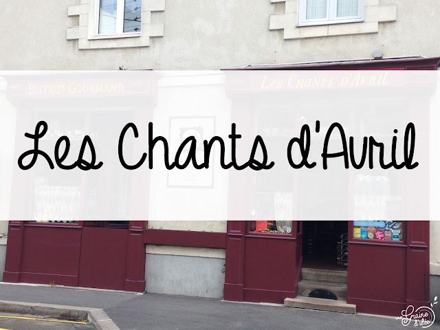 Les Chants d'Avril Restaurant Bistronomie Nantes Avis Menu Mystère Photos