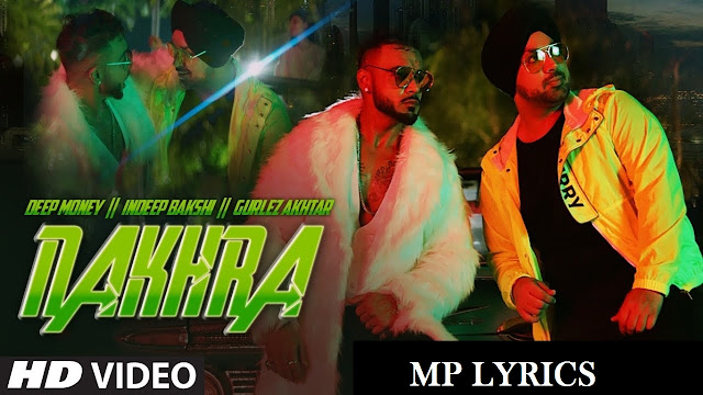 new punjabi song | [Deep Money x Gurlez] Nakhra  song video & mp3 download | download punjabi song | Nakhra Lyrics – Deep Money x Gurlez