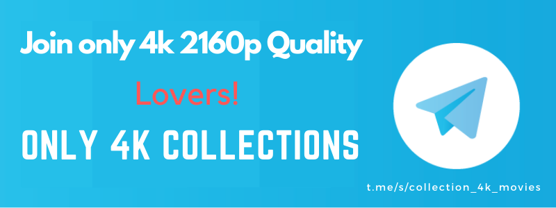 Download Orginal 4k 2160p Movies and TV Series Collections from Google drive