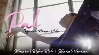 Checkout New Song Pal lyrics penned by Kunaal Verma and sung by Kiranee