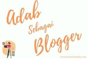 Adab Sebagai Blogger