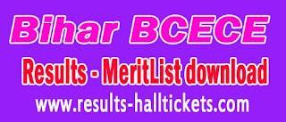 Bihar BCECE Results 2017 MeritList downloads bceceboard.com