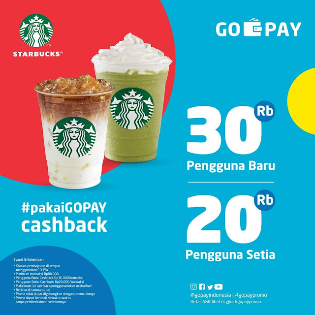 #Starbuck - #Promo Cashback 20K & 30K Bayar Pakai GOPAY (s.d 31 Agustus 2019)