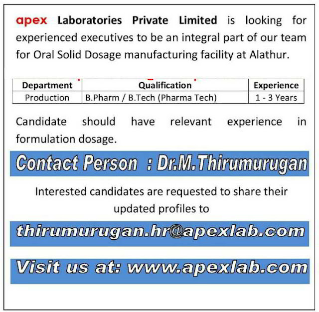 Urgent openings for Production department @ Apex Laboratories