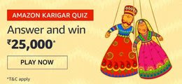 Amazon Karigar Quiz Answer Win - Rs.25000 Amazon Pay Balance