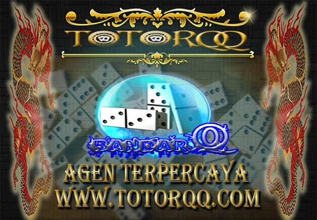Agen-BandarQ-Hanya-di-TotorQQ.com-Terpercaya