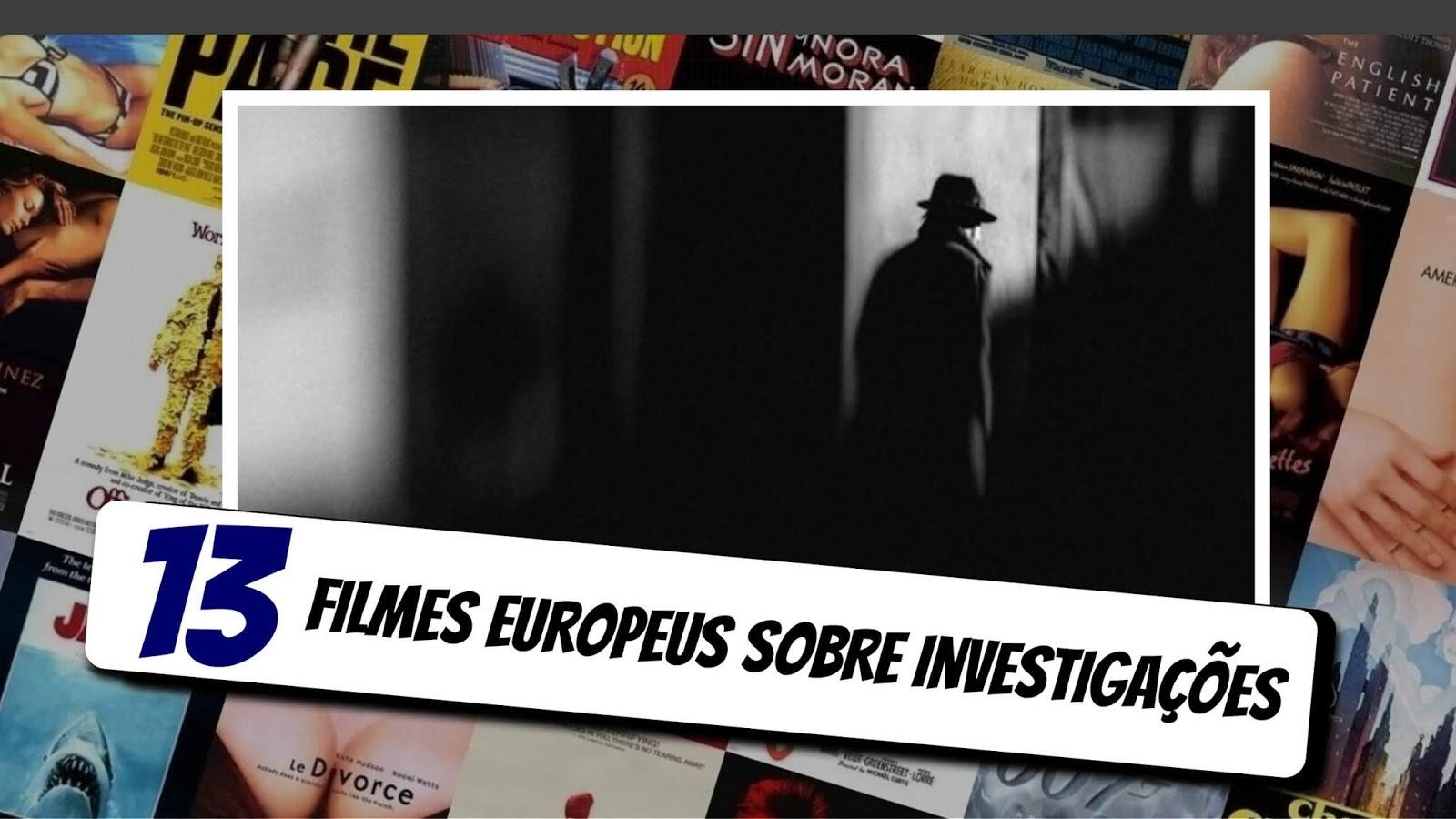 13-filmes-europeus-sobre-investigacoes