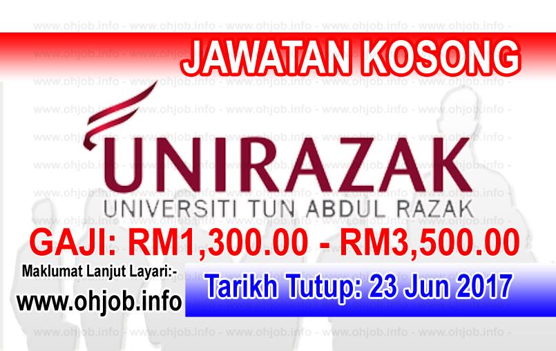 Jawatan Kerja Kosong Universiti Tun Abdul Razak - UNIRAZAK logo www.ohjob.info jun 2017