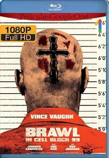 Brawl In Cell Block 99 [2017] [1080p BRrip] [Latino-Inglés] [GoogleDrive] RafagaHD