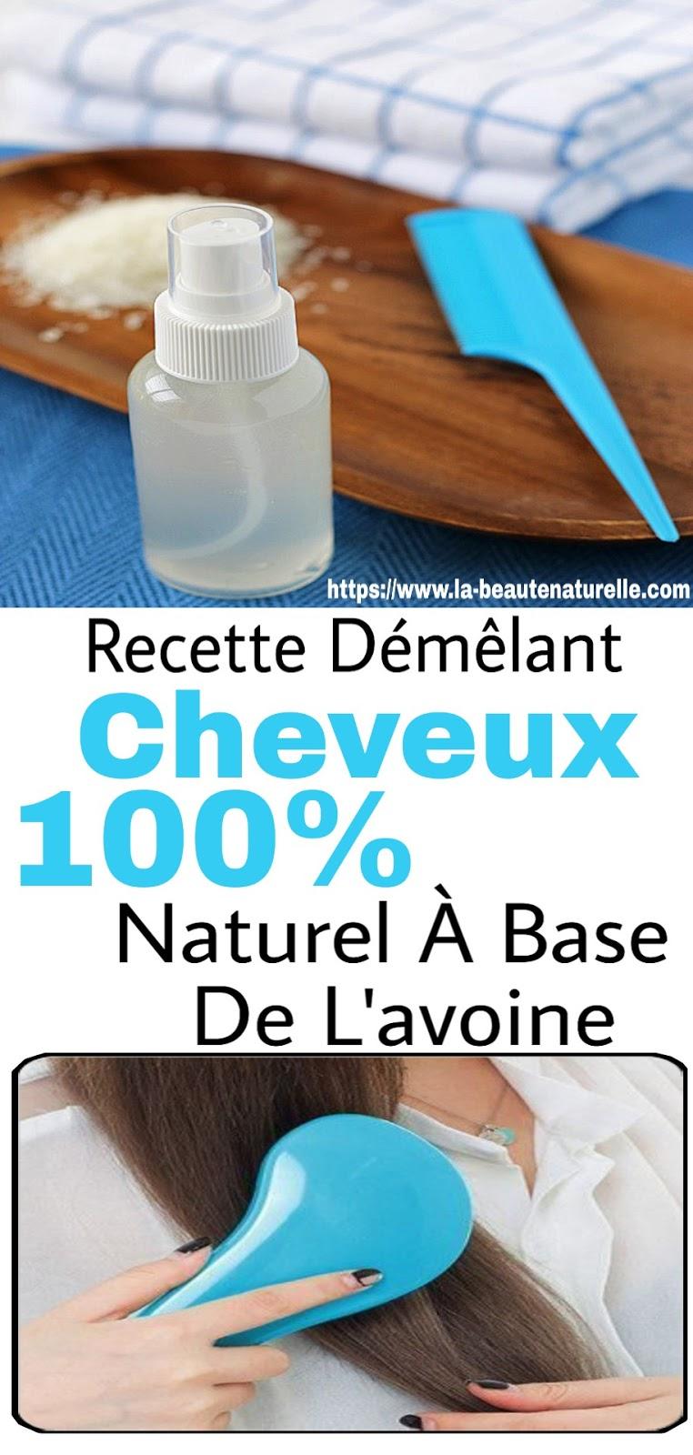Recette Démêlant Cheveux 100% Naturel À Base De L'avoine