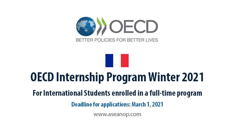 Paid International Internship:OECD Internship 2021-22 in Paris, France