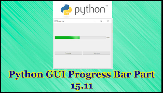 Python GUI Progress Bar Tutorial Part 15.11