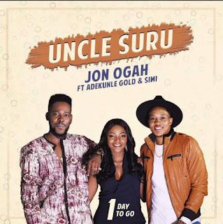 Jon Ogah - Uncle Suru Ft. Adekunle Gold x Simi | UrbanNG.com