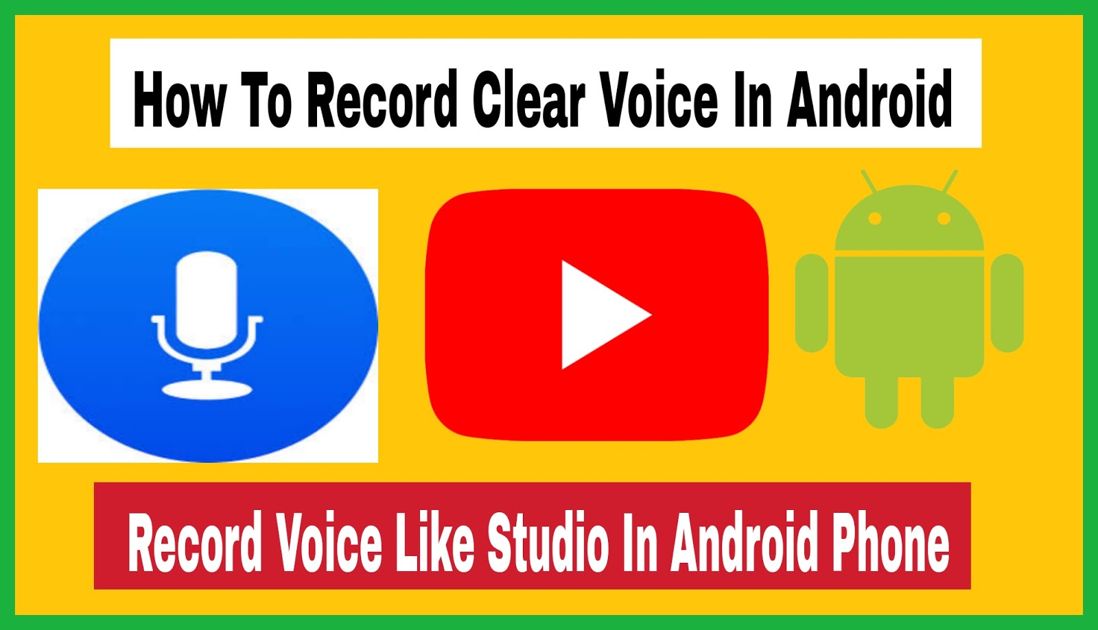 How To Record Clear Voice In Android
