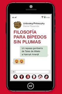 """Portada en rojo del libro Filosofía para bípedos sin plumas. El título se mete en la pantalla de un móvil gigante en el que pone como mensaje """"Un repaso gamberro de Tales de Mileto a Hannah Arendt"""""""