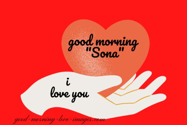good morning sona I love you HD images