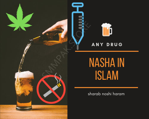Drug Sharab Noshi Haram Or Uski Saza In Islam