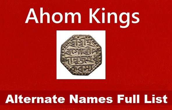 Ahom Kings and Their Alternative Names List