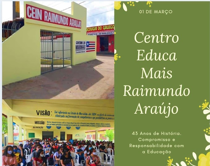 Unidade Regional de Educação (URE/SEDUC), parabeniza os 43 anos de fundação do Centro Educa Mais Raimundo Araújo