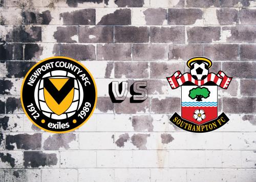 Newport County vs Southampton  Resumen