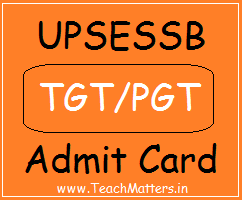 image : UPSESSB TGT/PGT Admit Card download @ www.TeachMatters.in