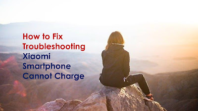 Xiaomi Smartphone Cannot Charge