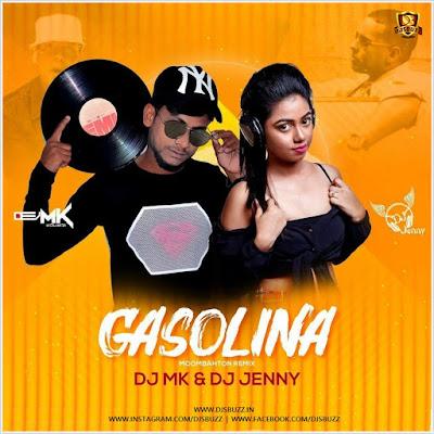 Gasolina Moombahton Remix – DJ MK x D Jay Jenny