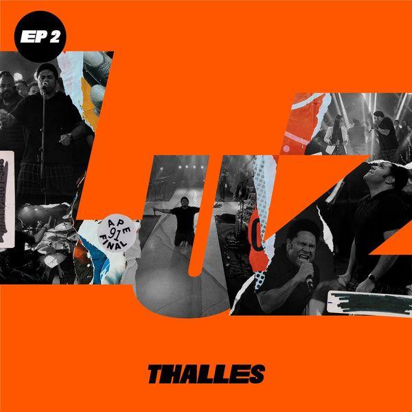 Thalles Roberto – Luz (Parte 2) 2021 (Exclusivo WC)