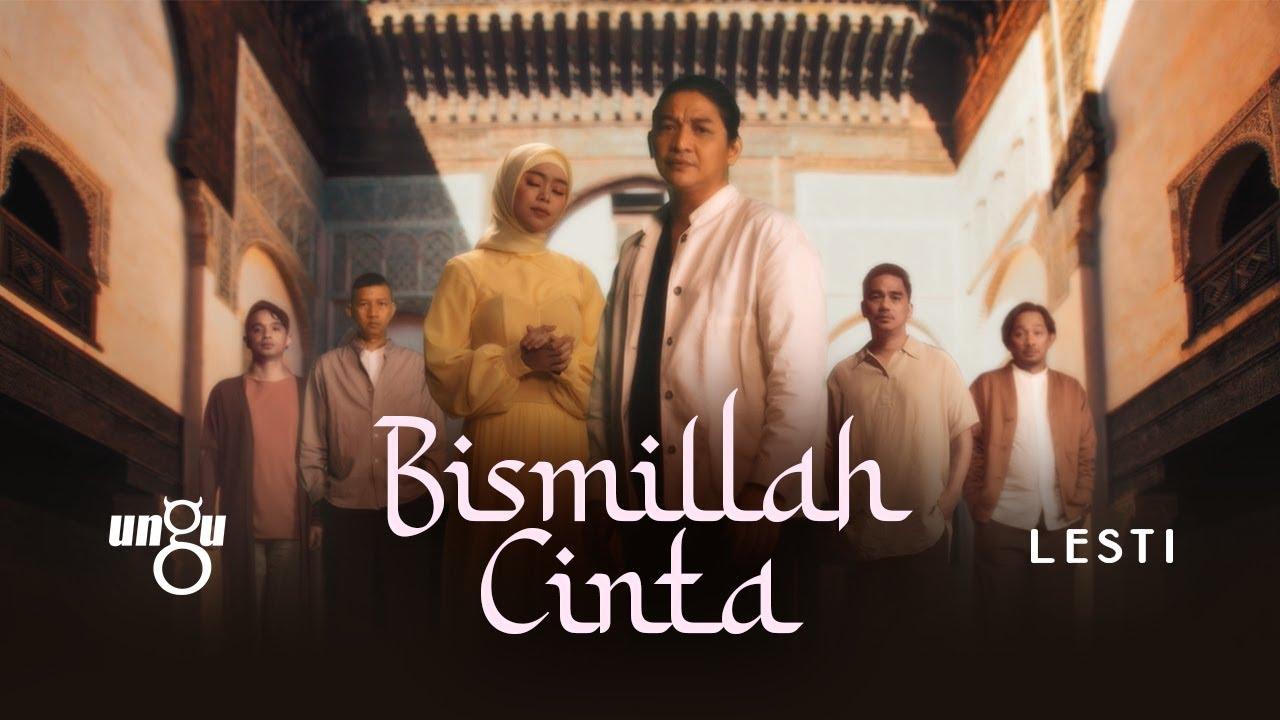 Lirik Lagu Bismillaah Cinta - Ungu & Lesti